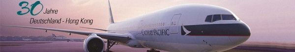 30 Jahre Cathay Pacific Deutschland - Hong Kong