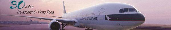 30 Jahre Cathay Pacific in Deutschland: Exklusive Jubiläums-Flugangebote nach Hong Kong! Nur am 04.04.14 buchbar!