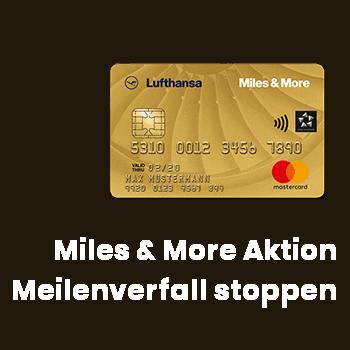 Miles & More Meilenverfall stoppen